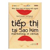 Tiếp Thị Tại Sao Kim - Khai Thác Tính Nữ Trong Mỗi Người - ,