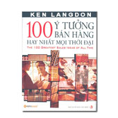 100 ý Tưởng Bán Hàng Hay Nhất Mọi Thời Đại - ,