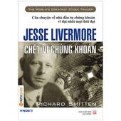Chết Vì Chứng Khoán: Jesse Livermore -