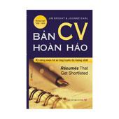 Bản CV Hoàn Hảo - Kỹ Năng Soạn Hồ Sơ Ứng Tuyển Ấn Tượng Nhất -