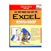 101 Thủ Thuật Cao Cấp Với Excel 2003 Và 2007 -
