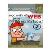 Học Thiết Kế Web Bằng Hình Minh Họa - Tập 2 -