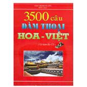 3500 Câu Đàm Thoại Hoa - Việt -