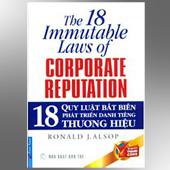 18 Quy Luật Bất Biến Phát Triển Danh Tiếng Thương Hiệu - ,