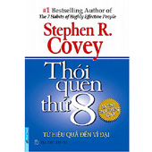 Thói Quen Thứ 8 - Từ Hiệu Quả Đến Vĩ Đại -