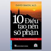 10 Điều Tạo Nên Số Phận - Hạt Giống Tâm Hồn -