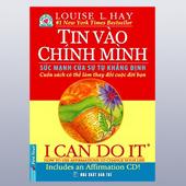 I Can Do It - Tin Vào Chính Mình -Sức Mạnh Của Sự Tự Khẳng Định - Cuốn Sách Có Thể Làm Thay Đổi Cuộc Đời Bạn (Dùng kèm 1 đĩa CD) -