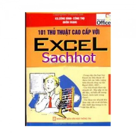 101 Thủ Thuật Cao Cấp Với Excel 2003 Và 2007